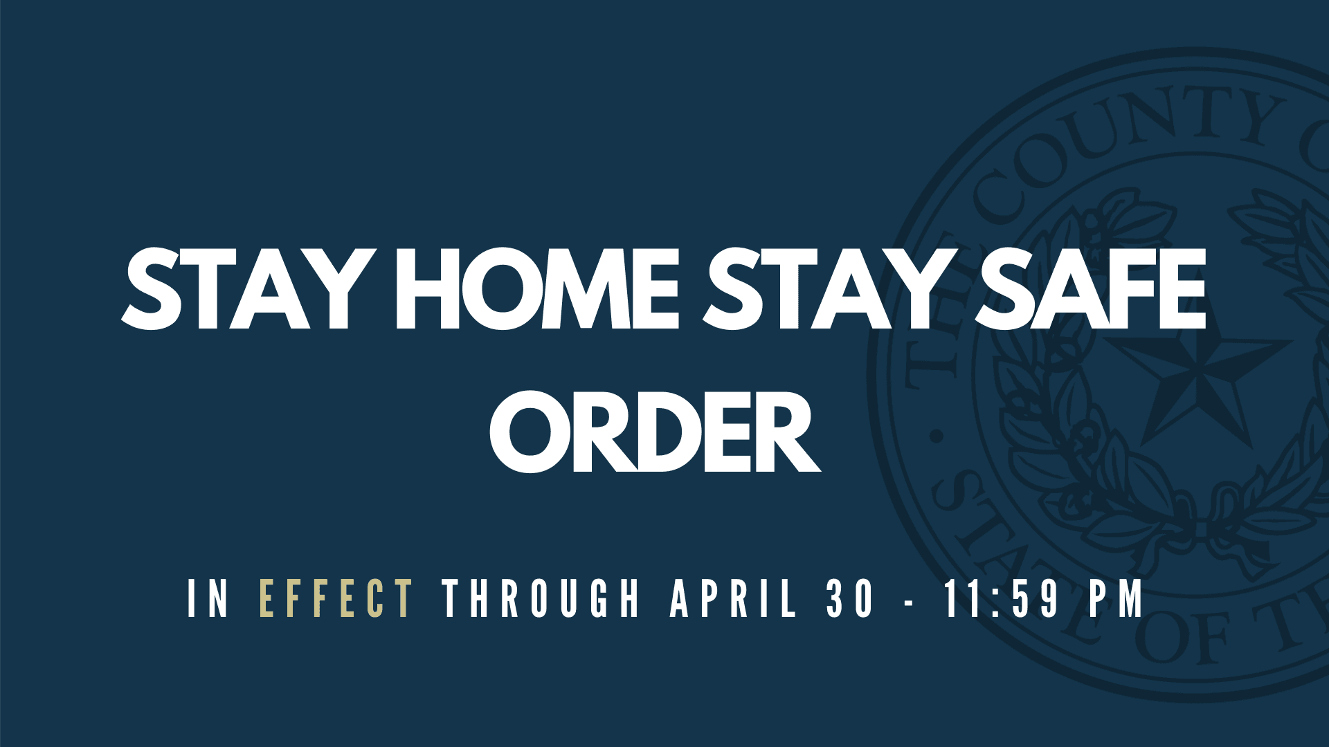 Stay Home Stay Safe Order 4.3.20