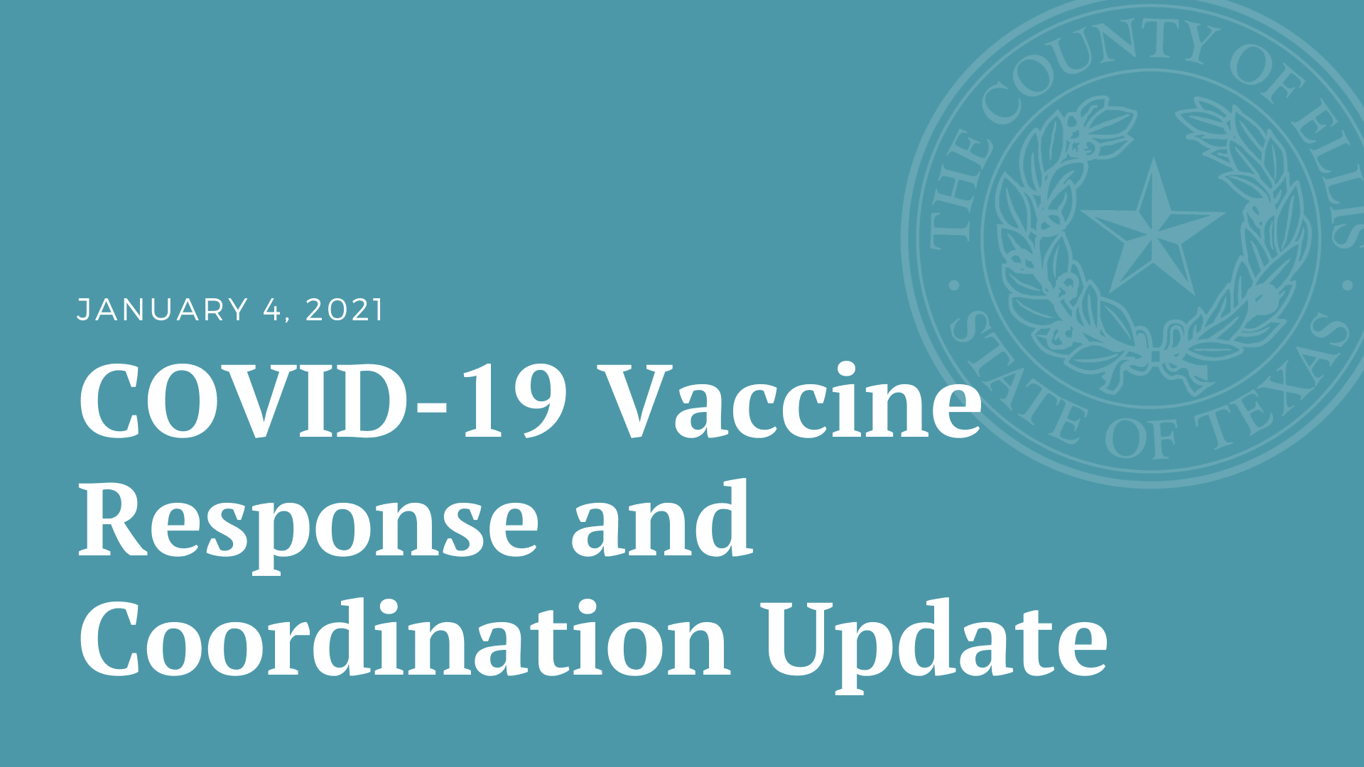 COVID-19 Vaccine Response and Coordination Update