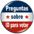 Voter ID Button Spanish